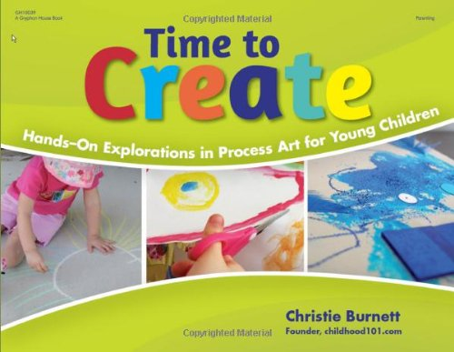 Time to Create: Hands-On Explorations in Process Art for Young Children pdf epub