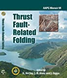 img - for Thrust Fault-Related Folding (Aapg Memoir) by K. McClay (2011-10-18) book / textbook / text book