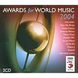 Awards for World Music (BBC Radio 3; 2004 awards)
