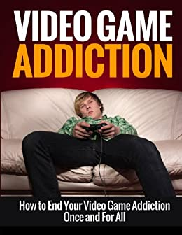 Video Game Addiction Recovery Addictions ebook
