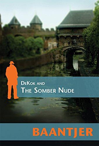 DeKok and the Somber Nude (Inspector Dekok)