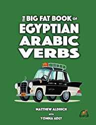 Big Fat Book of Egyptian Arabic Verbs