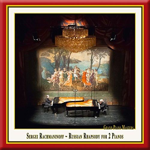 - Rachmaninoff: Russian Rhapsody for 2 Pianos