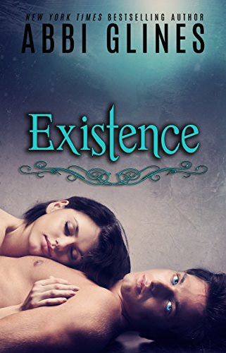 Existence (Existence #1) by [Glines, Abbi]