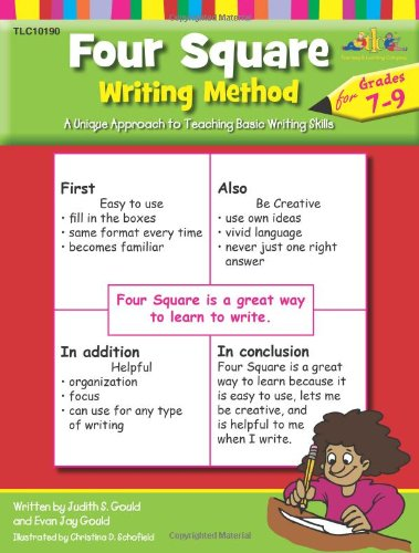 (Four Square Writing Method: A Unique Approach to Teaching Basic Writing Skills for Grades 7-9)