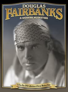 Douglas Fairbanks: A Modern Musketeer (His Picture in the Papers / The Mystery of the Leaping Fish / Flirting With Fate / The Matrimaniac / Wild and Woolly / Reaching for the Moon / When the Clouds Roll By / The Mollycoddle / The Mark of Zorro / The Nut)