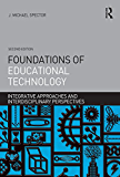 Foundations of Educational Technology: Integrative Approaches and Interdisciplinary Perspectives (Interdisciplinary…