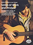 img - for Songs of Work and Protest: 100 Favorite Songs of American Workers Complete with Music and Historical Notes (Dover Song Collections) book / textbook / text book