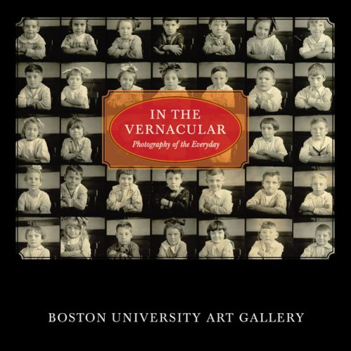 In the Vernacular: Photography of the Everyday Stacey McCarroll Cutshaw