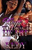 Keys To A Kings Heart 2