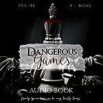 Dangerous Games | Erin Lee,R. L. Weeks