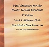Vital Statistics for the Public Health Educator 9780976205005
