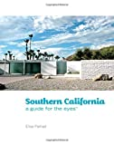 Search : Southern California: A Guide for the Eyes (Guides for the Eyes)