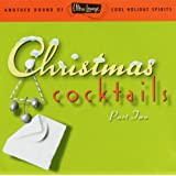 ULTRA LOUNGE - CHRISTMAS COCKTAILS VOL.2