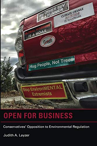 Open for Business (American and Comparative Environmental Policy): Conservatives' Opposition to Environmental Regulation