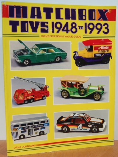 1993 Toy - Matchbox Toys 1948 to 1993/Identification and Value Guide (Matchbox Toys: Identification & Value Guide)