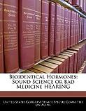 Bioidentical Hormones, , 1240545118
