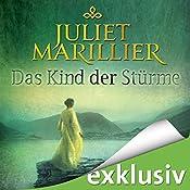 Das Kind der Stürme (Sevenwaters 3) | Juliet Marillier