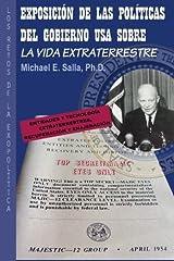 Exposición de las Políticas del Gobierno USA sobre la Vida Extraterrestre: Los Retos De La Exopolítica (Spanish Edition) Paperback