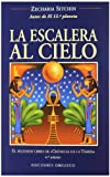 La Escalera al Cielo, Zecharia Sitchin and ZECHARIA SITCHIN, 8477208964