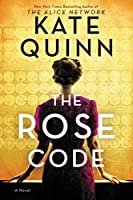 The Rose Code: A Novel