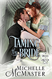 Taming the Bride (Brides of Mayfair Series Book 2)