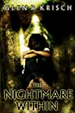 The Nightmare Within, Glen Krisch, 1481250949