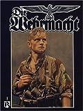 Die Wehrmacht, Uwe Feist, 1930571283