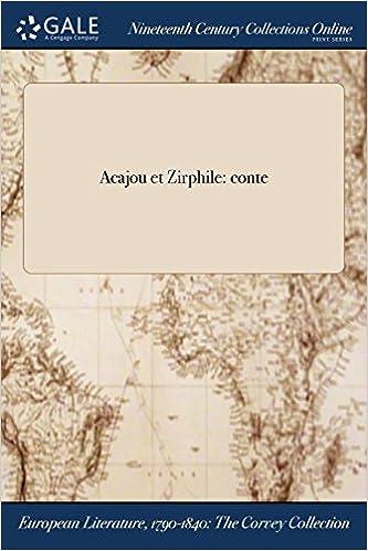 Acajou et Zirphile : conte (French Edition)