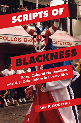 Scripts of Blackness: Race, Cultural Nationalism, and U.s.