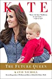 From the bestselling author of William and Harry and renowned Royal Family news correspondent Katie Nicholl, comes the first in-depth biography of Kate Middleton, Duchess of Cambridge.Katie Nicholl, bestselling author and royal correspondent for T...