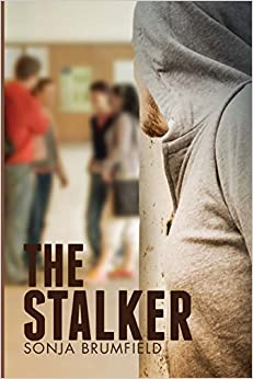 The Stalker: A thrilling and mysterious story about two strong young women.
