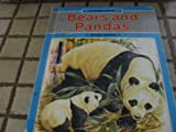 A Closer Look at Bears and Pandas, Bibby Whittaker, 0531170268