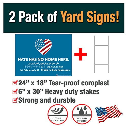 2 Pack ofHate Has No Home Here Yard Signs - Made with Tear-Proof 18x24 Inch Coroplast - Heavy Duty H-Stakes Included