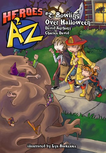 Heroes A2Z #2: Bowling Over Halloween (Heroes A to Z, A Funny Chapter Book Series For Kids) -