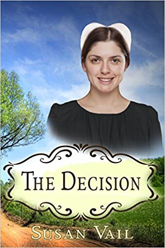 The Decision (Fairfield Amish Romance Book 8)