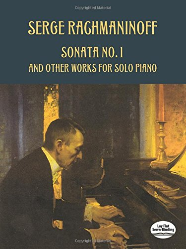 Sonata No. 1 and Other Works for Solo Piano (Dover Music for Piano)