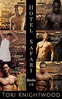 Hotel Safari Complete Collection: Hotel Safari Books 1-6 by [Knightwood, Tori]