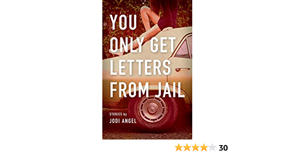 You Only Get Letters from Jail: Amazon.es: Angel, Jodi ...