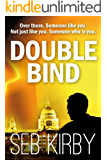 Double Bind (Raymond Bridges Book 1)