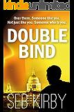 Double Bind (Raymond Bridges Book 1) (English Edition)