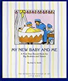 img - for My New Baby And Me: A First Year Record Book For Big Brothers And Sisters book / textbook / text book