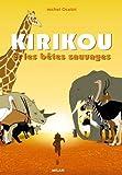 """Afficher """"KIRIKOU ET LES BETES SAUVAGES"""""""