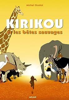Kirikou et les bêtes sauvages, Collectif
