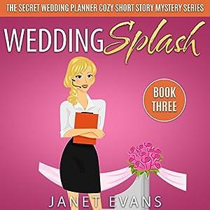 Wedding Splash Audiobook