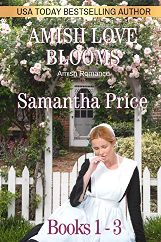 Amish Love Blooms Books 1 - 3: Amish Romance by Independently published