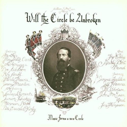 Will the Circle Be Unbroken (30th Anniversary Edition) by Nitty Gritty Dirt Band (2002-03-26) (Nitty Gritty Dirt Band Twenty Years Of Dirt)