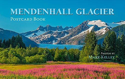 - Mark Kelley's Mendenhall Glacier Postcard Book