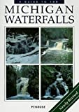 A Guide to 199 Michigan Waterfalls