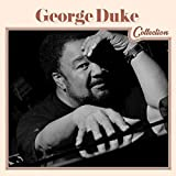 George Duke Collection by George Duke (2014-05-04)